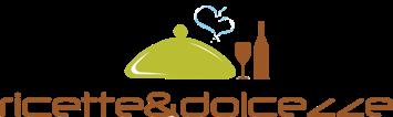 Ricette & Dolcezze